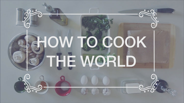 ״HOW TO COOK THE WORLD