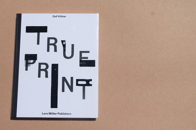 True Type \ Dafi Kuhne כריכת הספר.
