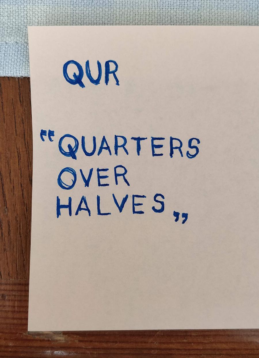 Quarters over Halves